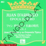 Juan D'Arienzo - Epoca De Oro - Vol. 1 - Audio Park APCD-6501