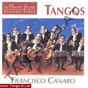 Tangos  – Buenos Aires – Francisco Canaro
