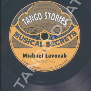 Tango Stories: Musical Secrets, Michael Lavocah